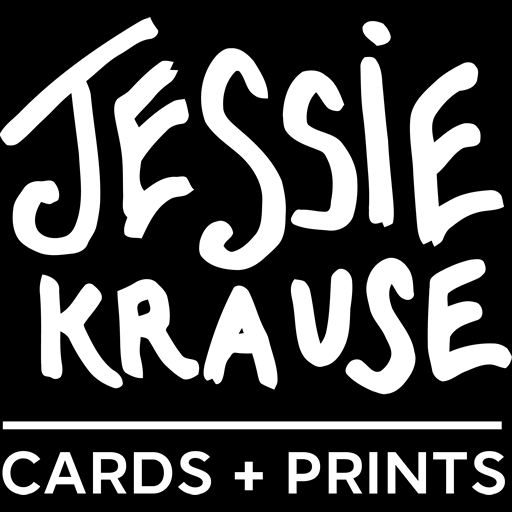 Jessie Krause | Cards + Prints